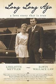 LONG LONG AGO by Elwin Wallace Law