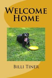 WELCOME HOME by Billi J.  Tiner