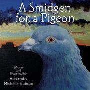 Book Cover for A SMIDGEN FOR A PIGEON