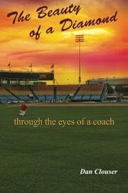 THE BEAUTY OF A DIAMOND THROUGH THE EYES OF A COACH by Dan Clouser