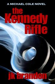 Book Cover for THE KENNEDY RIFLE