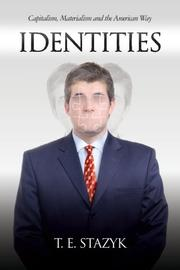 IDENTITIES by T.E. Stazyk