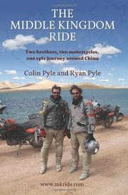 THE MIDDLE KINGDOM RIDE by Colin Pyle