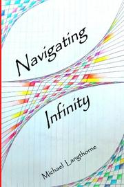 NAVIGATING INFINITY by Michael Langthorne