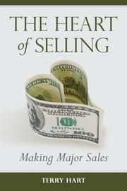 THE HEART OF SELLING by Terry Hart