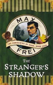 THE STRANGER'S SHADOW by Max Frei