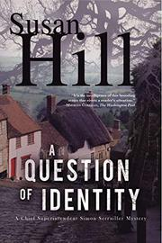 A QUESTION OF IDENTITY by Susan Hill