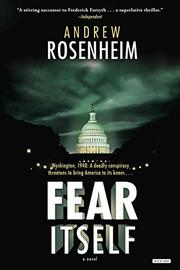 FEAR ITSELF by Andrew Rosenheim