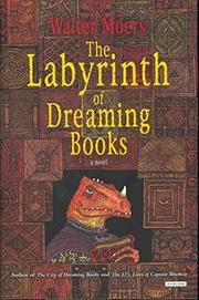 THE LABYRINTH OF DREAMING BOOKS by Walter Moers