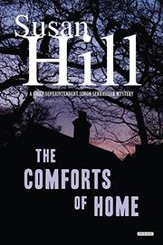 THE COMFORTS OF HOME by Susan Hill