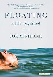 FLOATING by Joe  Minihane