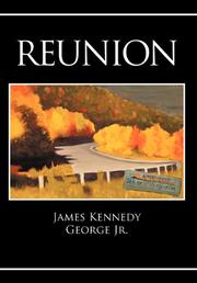 REUNION by James Kennedy George, Jr.
