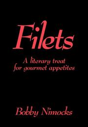 FILETS by Bobby Nimocks