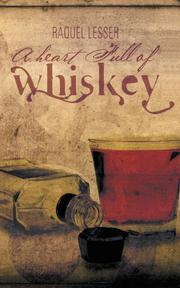 A Heart Full of Whiskey by Raquel Lesser