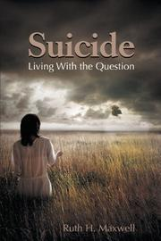 SUICIDE by Ruth H. Maxwell