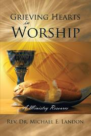 Book Cover for GRIEVING HEARTS IN WORSHIP