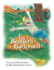 IN BEANER'S BACKYARD by Brandon Beebe Graves