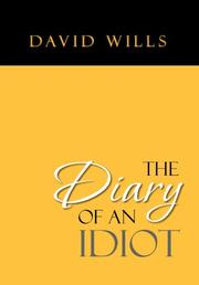 THE DIARY OF AN IDIOT by David Wills