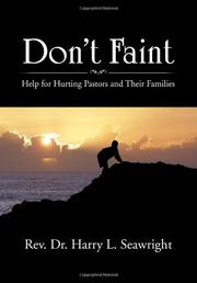 DON'T FAINT by Rev. Harry L. Seawright