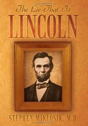Cover art for THE LIE THAT IS LINCOLN