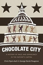 CHOCOLATE CITY by Chris Myers Asch