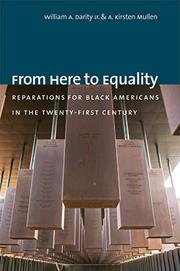 FROM HERE TO EQUALITY by William A. Darity Jr.