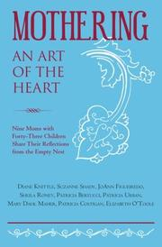 Cover art for MOTHERING, AN ART OF THE HEART