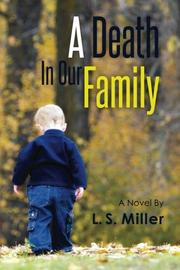 A Death in Our Family by L. S. Miller
