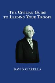 Book Cover for THE CIVILIAN GUIDE TO LEADING YOUR TROOPS