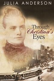 Cover art for THROUGH CHRISTINA'S EYES