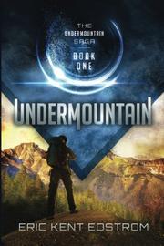 Undermountain by Eric Kent Edstrom