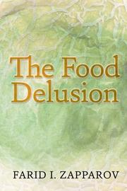 THE FOOD DELUSION by Farid I. Zapparov