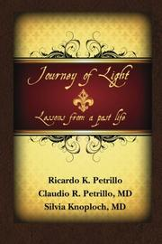 Journey of Light by Ricardo K. Petrillo