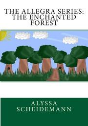Cover art for THE ALLEGRA SERIES: THE ENCHANTED FOREST