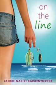 ON THE LINE by Jackie Bardenwerper