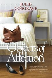 OBJECTS OF AFFECTION by Julie Cosgrave