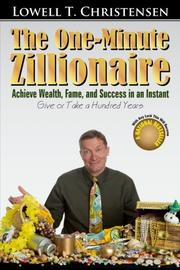 THE ONE-MINUTE ZILLIONAIRE by Lowell T. Christensen