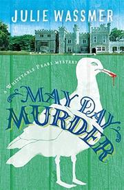 MAY DAY MURDER  by Julie Wassmer