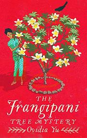THE FRANGIPANI TREE MYSTERY by Ovidia Yu