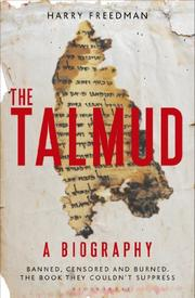 THE TALMUD—A BIOGRAPHY by Harry Freedman
