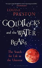 GOLDILOCKS AND THE WATER BEARS by Louisa Preston