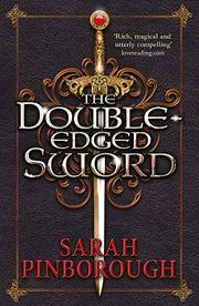 THE DOUBLE-EDGED SWORD by Sarah Pinborough