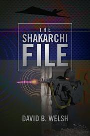 Cover art for THE SHAKARCHI FILE