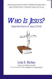 WHO IS JESUS? by Lola S. Richey