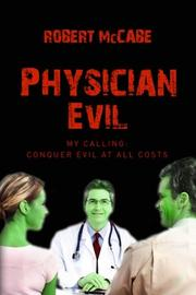 PHYSICIAN EVIL by Robert McCabe