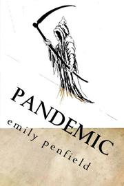 PANDEMIC by Emily Penfield