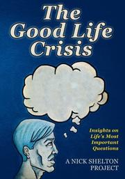 Book Cover for THE GOOD LIFE CRISIS