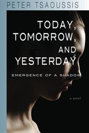 Book Cover for TODAY, TOMORROW, AND YESTERDAY