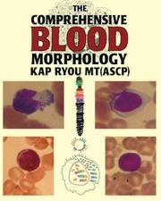 The Comprehensive Blood Morphology by Kap Ryou