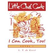 Cover art for LITTLE CHEF COOKS I CAN COOK, TOO!